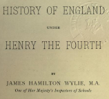 History of England Under Henry IV by J H Wylie